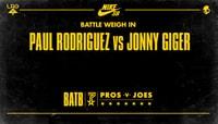 BATTLE WEIGH IN -- Paul Rodriguez vs Jonny Giger
