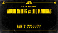BATTLE WEIGH IN -- Albert Nyberg vs Eric Martinac