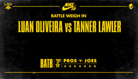 BATTLE WEIGH IN -- Luan Oliveira vs Tanner Lawler