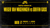 BATTLE WEIGH IN -- Wieger Van Wageningen vs Griffin Gass