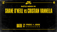 BATTLE WEIGH IN -- Shane O'Neill vs. Cristian Vannella