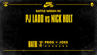 BATTLE WEIGH IN -- PJ Ladd vs. Nick Holt
