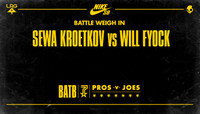 BATTLE WEIGH IN -- Sewa Kroetkov vs Will Fyock