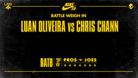 BATTLE WEIGH IN -- Luan Oliveira vs Chris Chann