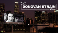 THE DONOVAN STRAIN SHOW -- Butteryass LA on 10