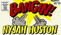 BANGIN -- Nyjah Huston