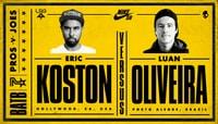 BATB 7 SEMIFINALS -- Eric Koston vs. Luan Oliveira