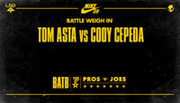 BATTLE WEIGH IN -- Tom Asta vs Cody Cepeda