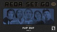 REDA, SET, GO! -- Flip Out