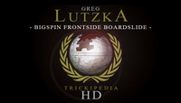 TRICKIPEDIA -- Bigspin Frontside Boardslide HD