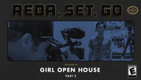 REDA, SET, GO! -- Girl Open House Part 2