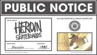 PUBLIC NOTICE -- Heroin