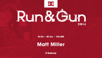 RUN & GUN -- Matt Miller