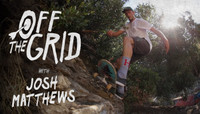 OFF THE GRID -- with Josh Matthews