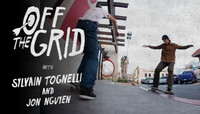 Off The Grid -- With Sylvain Tognelli & Jon Nguyen