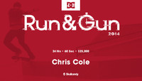 RUN & GUN -- Chris Cole