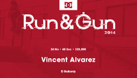RUN & GUN -- Vincent Alvarez