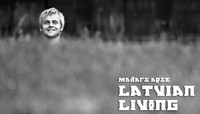 LATVIAN LIVING -- Part 2