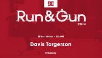 RUN & GUN -- Davis Torgerson