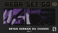 REDA, SET, GO! -- Bryan Herman Oil Change - Part 2