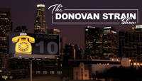 THE DONOVAN STRAIN SHOW -- Butteryass Hustle Cab