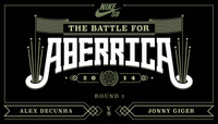 BATTLE FOR ABERRICA -- Alex Decunha vs Jonny Giger