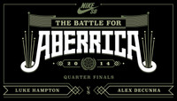 BATTLE FOR ABERRICA -- Luke Hampton vs Alex Decunha