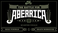 BATTLE FOR ABERRICA -- Mike Piwowar vs Shaun Rodriguez