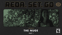 REDA, SET, GO! -- The Nuge - Part 1