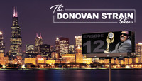 THE DONOVAN STRAIN SHOW -- Butteryass Chicago