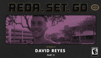 REDA, SET, GO! -- with David Reyes - Part 2