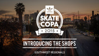 ADIDAS SKATE COPA 2015 -- Introducing The Shops From The Southwest Region