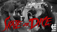SKATE OR DICE -- with The Etnies Team