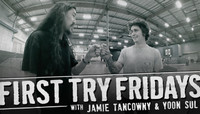 FIRST TRY FRIDAYS -- with Jamie Tancowny and Yoon Sul
