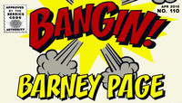 BANGIN! -- Barney Page