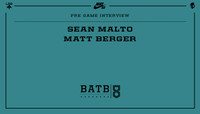 PRE-GAME INTERVIEW -- Sean Malto vs. Matt Berger