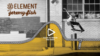 JEREMY FISH FOR ELEMENT