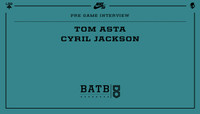 PRE-GAME INTERVIEW -- Tom Asta vs. Cyril Jackson