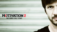 THE MOTIVATION 2.0 - THE CHRIS COLE STORY -- PRE-ORDER TODAY