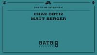 PRE-GAME INTERVIEW -- Chaz Ortiz vs. Matt Berger