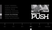 PUSH - LUAN OLIVEIRA -- Episode 4