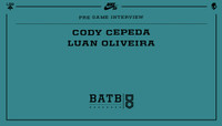 PRE-GAME INTERVIEW -- Cody Cepeda vs. Luan Oliveira