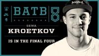 SEWA KROETKOV IS IN THE FINAL FOUR