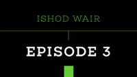 PUSH - ISHOD WAIR -- Episode 3