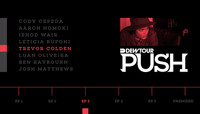 PUSH - TREVOR COLDEN -- Episode 3