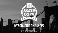 ADIDAS SKATE COPA 2015 -- Introducing The Shops From The Northeast Region