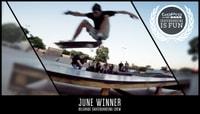 GOPRO #SKATEBOARDINGISFUN -- June Winner