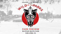 VOLCOM WILD IN THE PARKS -- Stop 4 - Park Preview - San Jose, CA