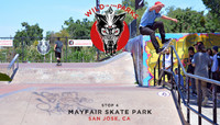 VOLCOM WILD IN THE PARKS -- Stop 4 - Mayfair Skate Park - San Jose, CA