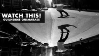 WATCH THIS! -- Guilherme Guimaraes